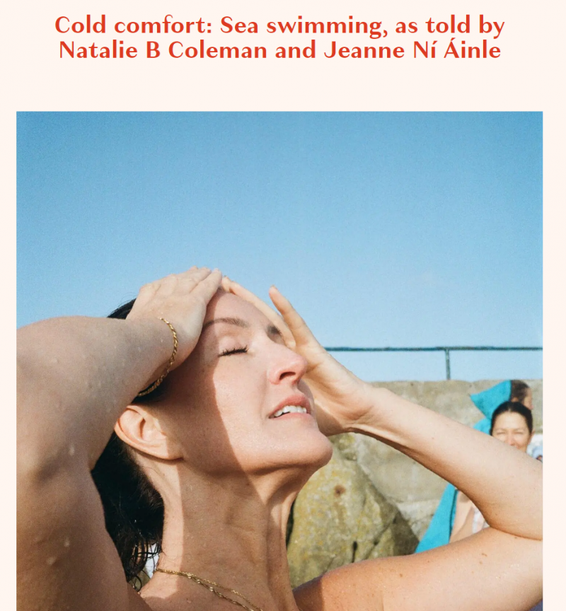 Cold comfort: Sea swimming, as told by Natalie B Coleman and Jeanne Ní Áinle